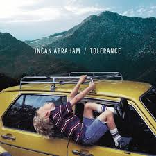 Tolerance - Incan Abraham